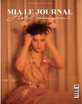 MIA Le Journal is an independent international magazine about fashion, photography, art, music and cinema. A semi-annual collection of interviews and photo shoots that explore people's intimate sphere through a deep and delicate introspection that gives shape to feelings, mind games and inner conflicts. A project born of a group of artists fiercely motivated by a common desire for creativity and the search for authenticity.
