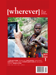 wherever] Magazine is the print magazine of travel literature, travel culture and travel politics. More literary, gathering personal essays on experiences tied together by themes of travel and transience, [wherever]'s contributors are a diverse group whose writing tells the reader about a place, not a destination, presenting all aspects of travel from anxieties to life changing moments.