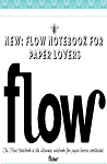 FLOW NOTEBOOK FOR PAPER LOVERS is full of empty pages just waiting to be filled with thoughts, sketches, ideas, to-do lists, quotes, things to be grateful for, and much much more.  