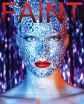FAINT is a Fashion and Art magazine dedicated to showcasing both emerging and established artists from across the globe. It strives to engage and inspire its readers through high-end fashion editorials, avant-garde imagery and exclusive features and interviews with some of the worlds leading creative minds.