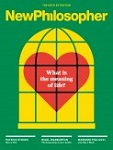 New Philosopher is an independent quarterly magazine devoted to exploring philosophical ideas from past and present thinkers on ways to live a more fulfilling life. Commentary on New Philosopher aims to guide readers into living a happier and freer mode of existence.
