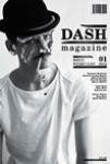 DASH is a beautifully illustrated, biannual fashion magazine. The first issue of this collectable will be published mid February 2012, featuring Kate Moss, François Berthoud, Spiros Halaris, Meriç Canatan and many other talented and up and coming people from the fashion industry. Enjoy!.